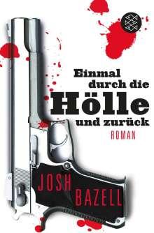 Josh Bazell: Einmal durch die Hölle und zurück, Buch