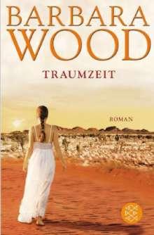 Barbara Wood: Traumzeit, Buch