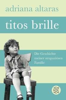 Adriana Altaras: Titos Brille, Buch