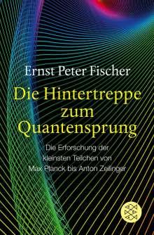 Ernst P. Fischer: Die Hintertreppe zum Quantensprung, Buch
