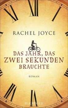 Rachel Joyce: Das Jahr, das zwei Sekunden brauchte, Buch