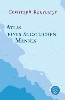 Christoph Ransmayr: Atlas eines ängstlichen Mannes, Buch