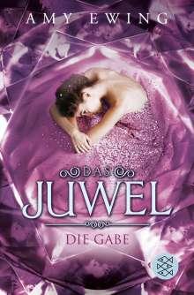 Amy Ewing: Das Juwel - Die Gabe, Buch