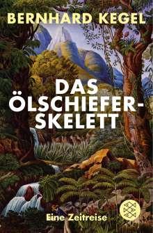 Bernhard Kegel: Das Ölschieferskelett, Buch