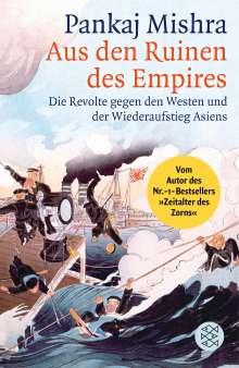 Pankaj Mishra: Aus den Ruinen des Empires, Buch