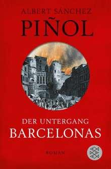 Albert Sánchez Piñol: Der Untergang Barcelonas, Buch