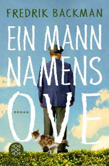 Fredrik Backman: Ein Mann namens Ove, Buch