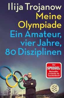 Ilija Trojanow: Meine Olympiade, Buch