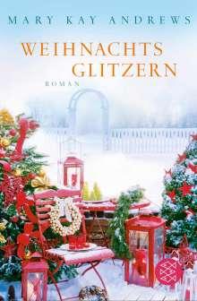Mary Kay Andrews: Weihnachtsglitzern, Buch