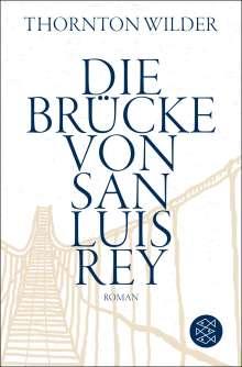 Thornton Wilder: Die Brücke von San Luis Rey, Buch