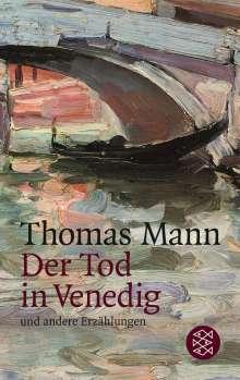 Thomas Mann: Der Tod in Venedig und andere Erzählungen, Buch