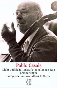 Pablo Casals Licht und Schatten auf einem langen Weg, Buch