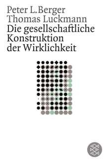 Peter Berger: Die gesellschaftliche Konstruktion der Wirklichkeit, Buch