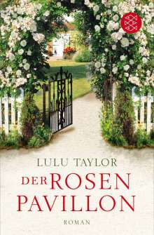 Lulu Taylor: Der Rosenpavillon, Buch