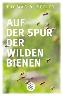 Thomas D. Seeley: Auf der Spur der wilden Bienen, Buch