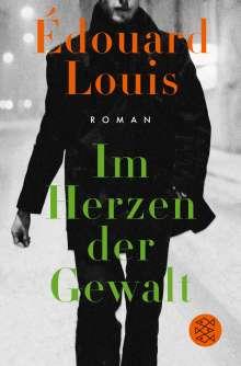 Édouard Louis: Im Herzen der Gewalt, Buch