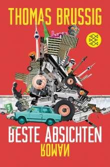 Thomas Brussig: Beste Absichten, Buch