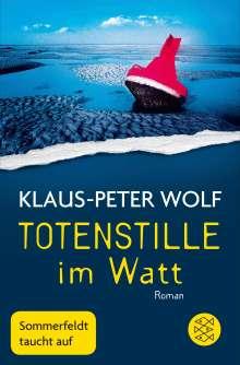Klaus-Peter Wolf: Totenstille im Watt, Buch