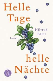 Hiltrud Baier: Helle Tage, helle Nächte, Buch