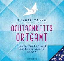 Samuel Tsang: Achtsamkeits-Origami, Buch