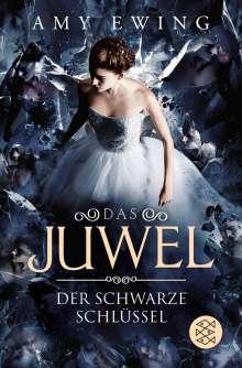 Amy Ewing: Das Juwel - Der Schwarze Schlüssel, Buch