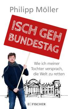 Philipp Möller: Isch geh Bundestag, Buch