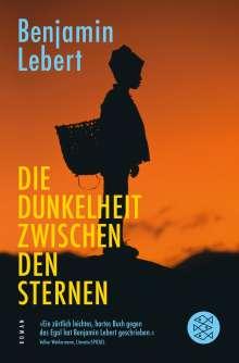 Benjamin Lebert: Die Dunkelheit zwischen den Sternen, Buch