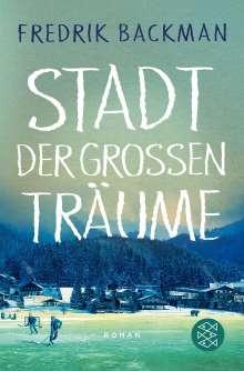 Fredrik Backman: Stadt der großen Träume, Buch