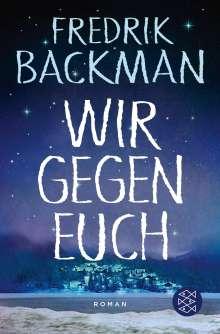 Fredrik Backman: Wir gegen euch, Buch