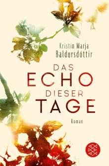 Kristín Marja Baldursdóttir: Das Echo dieser Tage, Buch