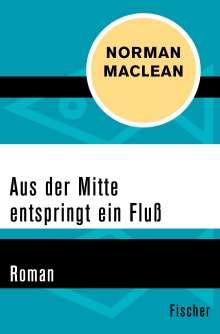 Norman Maclean: Aus der Mitte entspringt ein Fluss, Buch