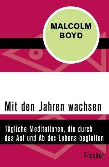 Malcolm Boyd: Mit den Jahren wachsen, Buch