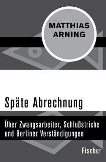 Matthias Arning: Späte Abrechnung, Buch