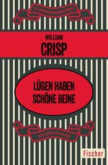 William Crisp: Lügen haben schöne Beine, Buch