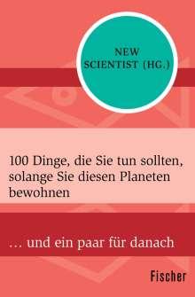 100 Dinge, die Sie tun sollten, solange Sie diesen Planeten bewohnen, Buch