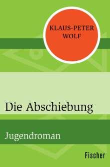 Klaus-Peter Wolf: Die Abschiebung, Buch