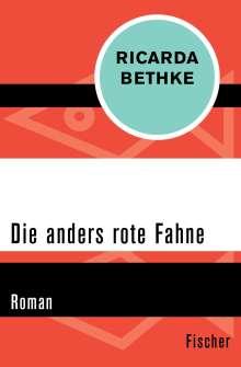 Ricarda Bethke: Die anders rote Fahne, Buch