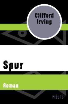 Clifford Irving: Spur, Buch