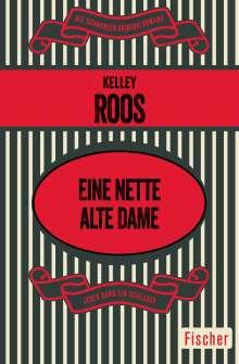 Kelley Roos: Eine nette alte Dame, Buch