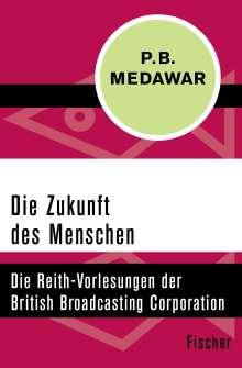 Peter Brian Medawar: Die Zukunft des Menschen, Buch