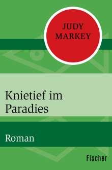 Judy Markey: Knietief im Paradies, Buch