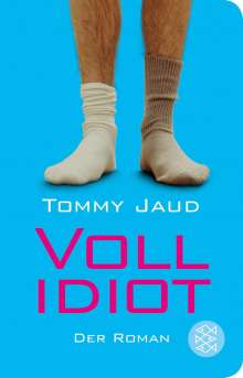 Tommy Jaud: Vollidiot, Buch