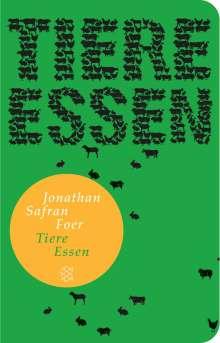 Jonathan Safran Foer: Tiere essen, Buch