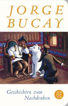 Jorge Bucay: Geschichten zum Nachdenken, Buch