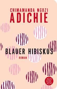 Chimamanda Ngozi Adichie: Blauer Hibiskus, Buch
