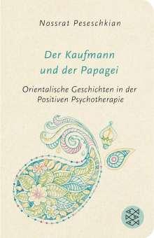Nossrat Peseschkian: Der Kaufmann und der Papagei, Buch