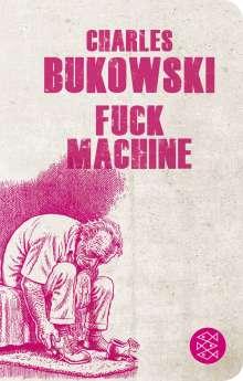 Charles Bukowski: Fuck Machine, Buch