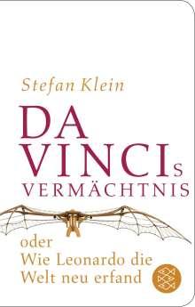 Stefan Klein: Da Vincis Vermächtnis oder Wie Leonardo die Welt neu erfand, Buch