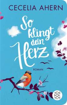 Cecelia Ahern: So klingt dein Herz, Buch