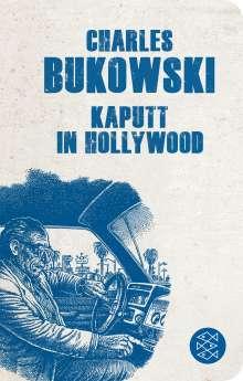 Charles Bukowski: Kaputt in Hollywood, Buch